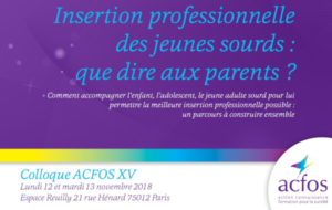 L'Acfos consacre son colloque annuel à l'insertion professionnelle des jeunes sourds