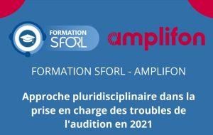 Rappel : une formation SFORL-Amplifon sur l'approche pluridisciplinaire des troubles de l'audition, en juin à Toulouse