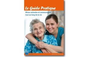 """""""Mieux entendre et communiquer, même au grand âge"""", un guide pratique réalisé par la JNA"""