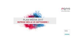 Le plan média de Signia reprend fin septembre