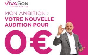 """VivaSon initie une campagne sur l'appareillage à """"0 €"""""""