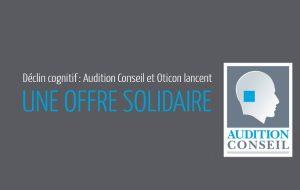 Audition Conseil et Oticon lancent une aide auditive à 15 euros par mois