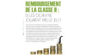 Baisse des remboursements complémentaires sur la classe II : quels sont les risques ? Quelles solutions mettre en place ? Découvrez en avant-première le dossier spécial de L'Ouïe Magazine