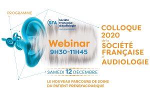 Rappel : le webinar de la SFA sur le nouveau parcours de soins du patient presbyacousique a lieu demain matin