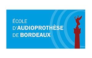 Ecole d'audioprothèse de Bordeaux : ouverture en septembre 2014, les inscriptions sont ouvertes.