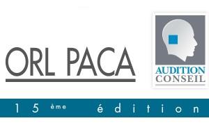 J-1 pour le 15e Congrès ORL PACA et la Journée Audition Conseil
